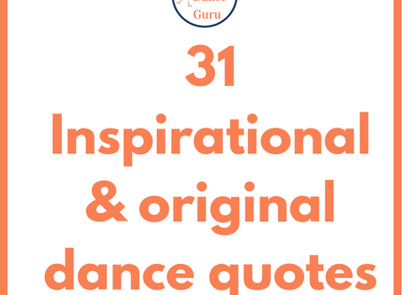 31 Inspirational dance quotes from The Dance Guru
