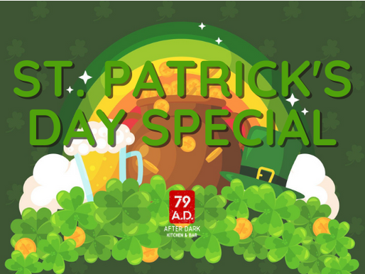 ST. PATRICK'S DAY SPECIAL AT 79AD