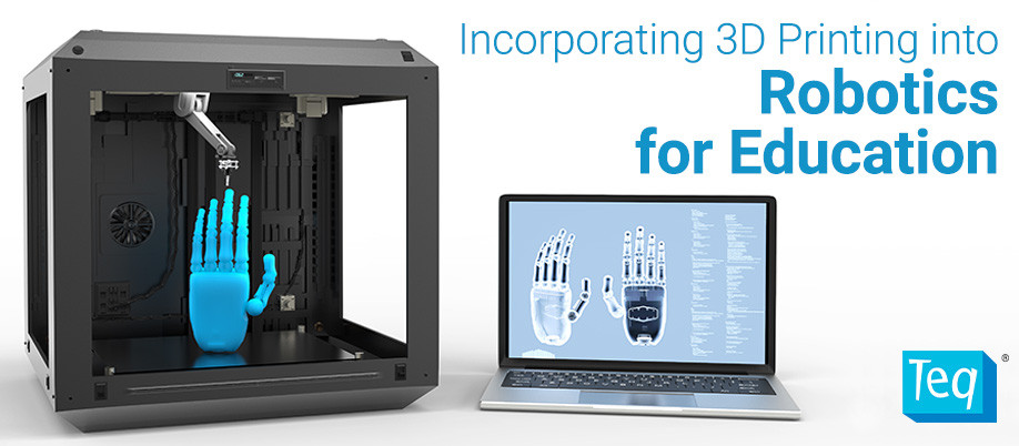 Incorporating 3D Printing into Robotics for Education - B-AIM PICK SELECTS