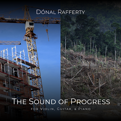 The Sound of Progress, for violin, guitar & piano (sheet music)