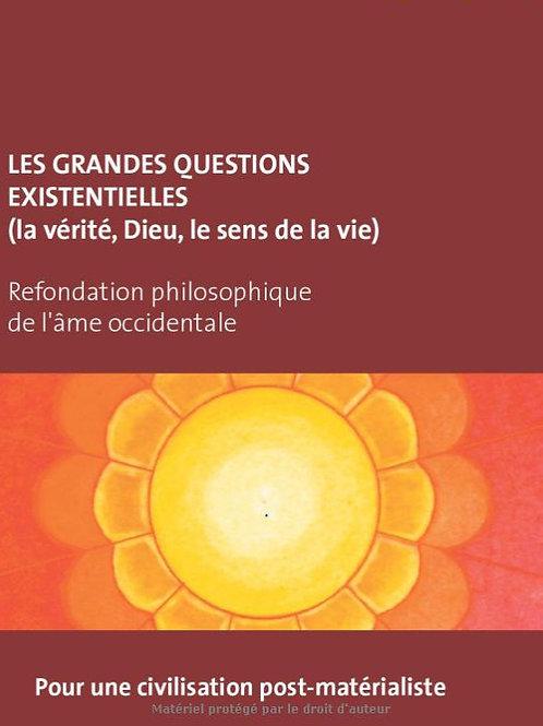 LES GRANDES QUESTIONS EXISTENTIELLES