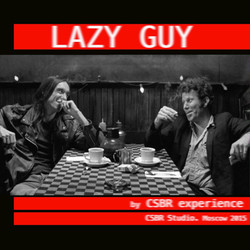 CSBR Experience — Lazy Guy
