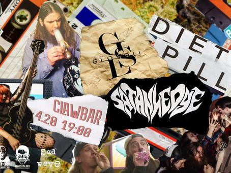 4.20 Glosoli † Diet Pill † Satanhedge @ Clawbar || CSBR анонс