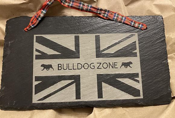 Slate Plaque Bulldog zone