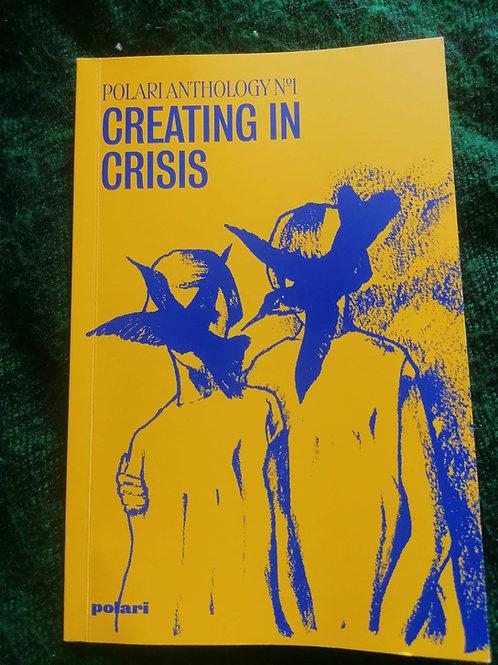 Creating In Crisis Anthology by Polari Press