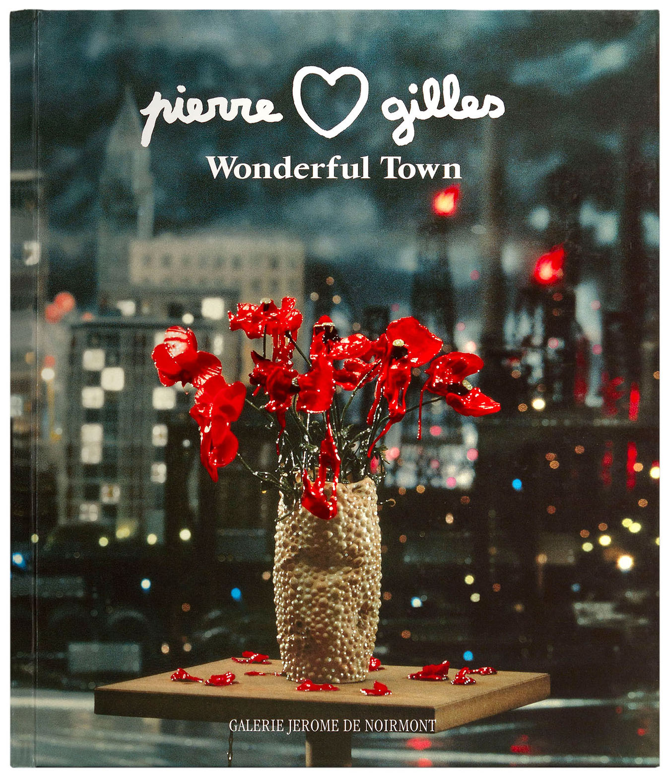 "Pierre & Gilles - ""Wonderful Town"""