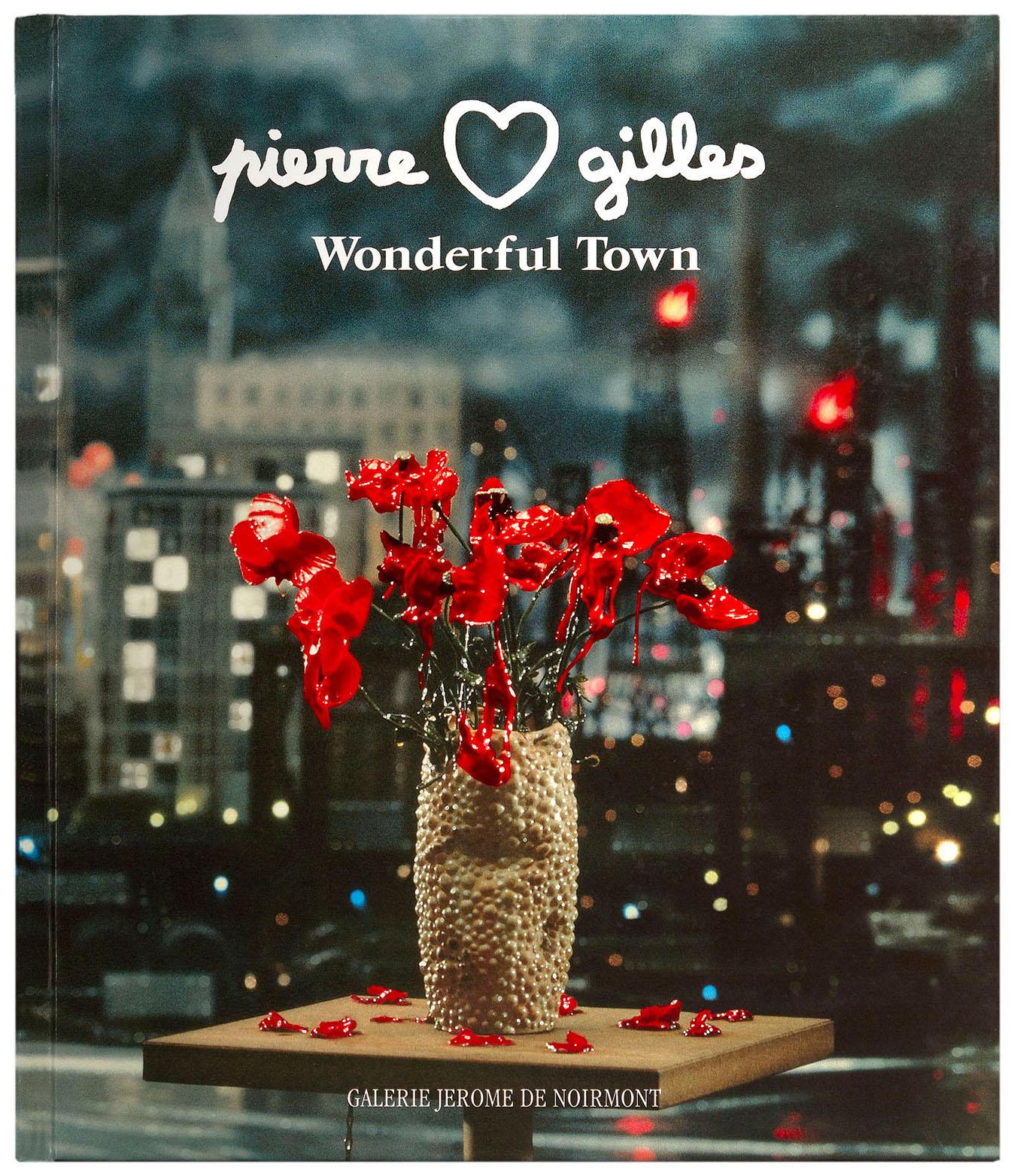 "Pierre & Gilles - ""Wonderful Town"""