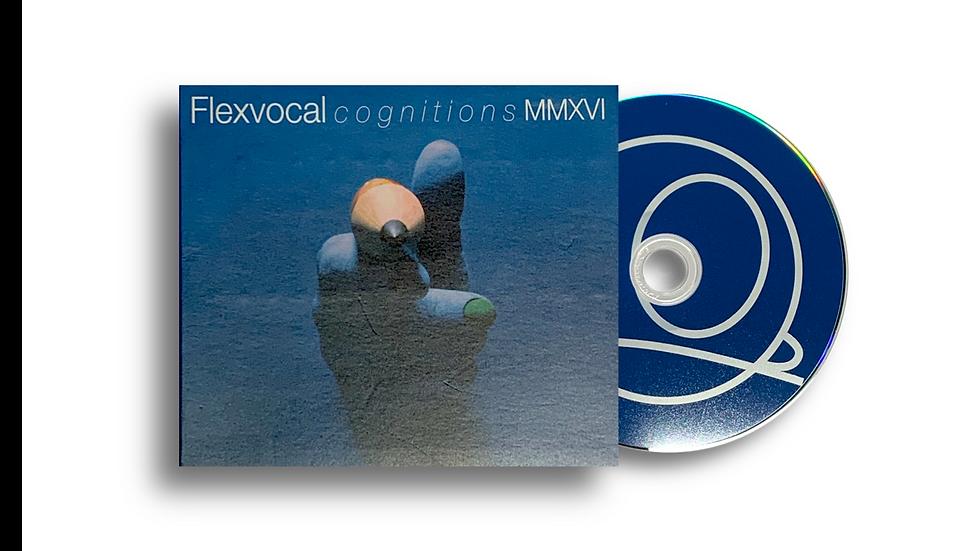 "Flexvocal ""cognitions MMXVI"""