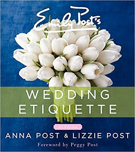 The Emily Post Book of Wedding Etiquette