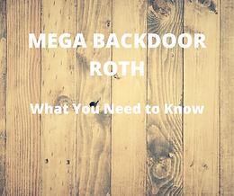 Financial Planning 101 - Mega Backdoor Roth Conversions
