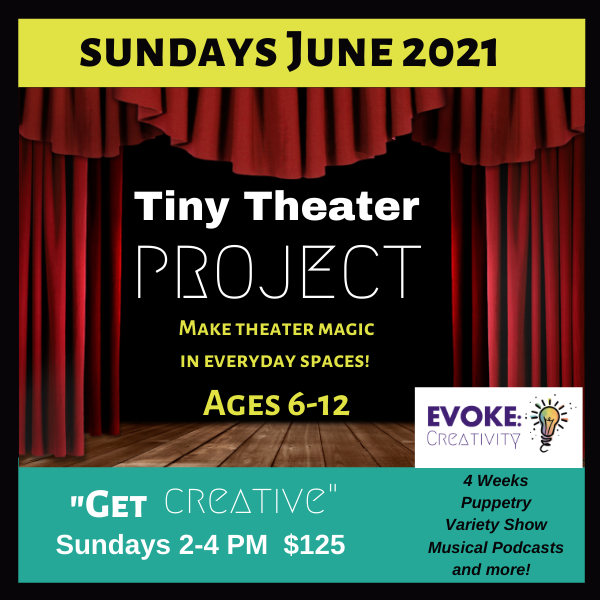 """Tiny Theater: A """"Get Creative!"""" Project"""