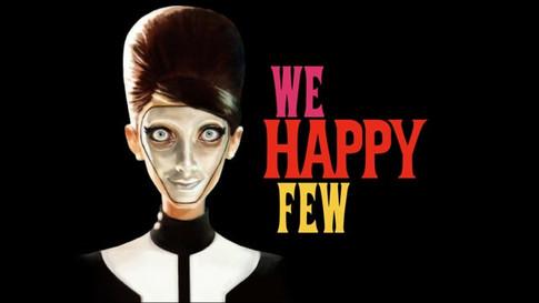 We Happy Few Trailer