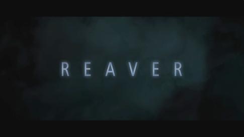 REAVER_Sci-Fi Horror_Long Trailer