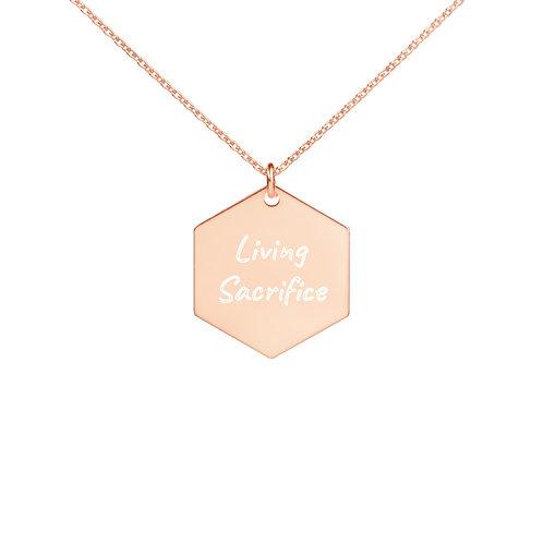Living Sacrifice Engraved Silver Hexagon Necklace