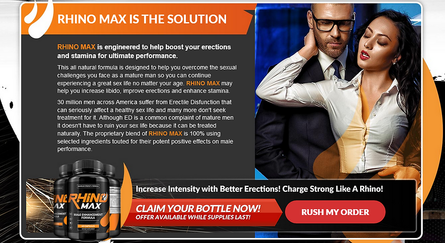 RHINO MAX IS THE SOLUTION
