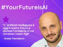 #YourFutureisAI con Oreste Trematerra di Thales Alenia Space Italia