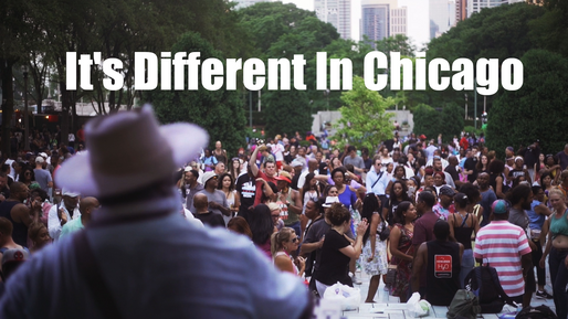 It's Different In Chicago
