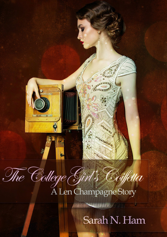 Special Sale on The College Girl's Coiffetta (Book 1 of Len Champagne series)
