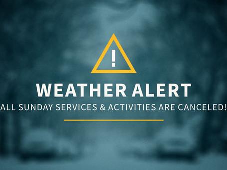 Sunday Services Canceled (10/09/16)