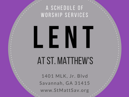 LENT SCHEDULE AT ST. MATTHEW'S