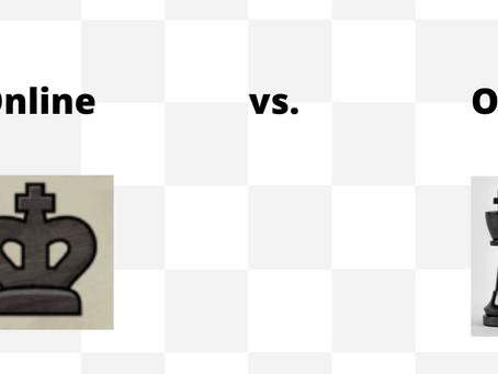 Online Chess vs. OTB Chess