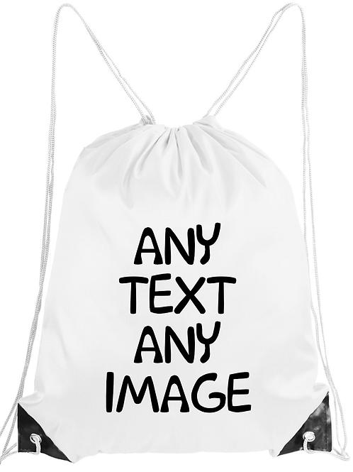 Drawstring Bag... Any Text / Any Image