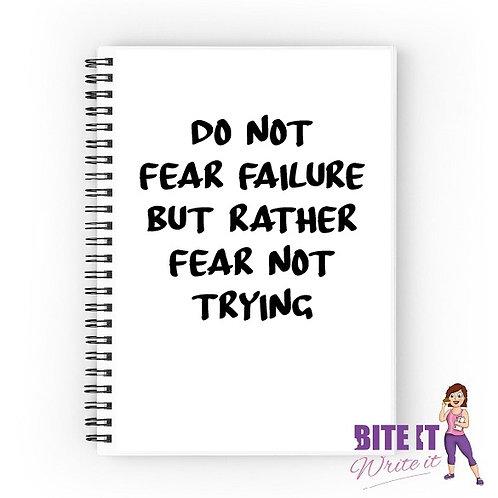 358... Do not fear failure