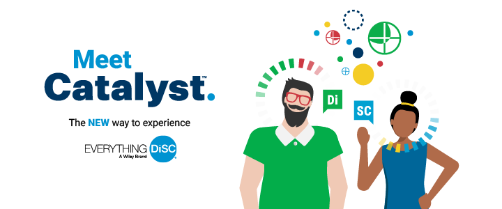 Meet Catalyst - the new way to experience Everything DiSC