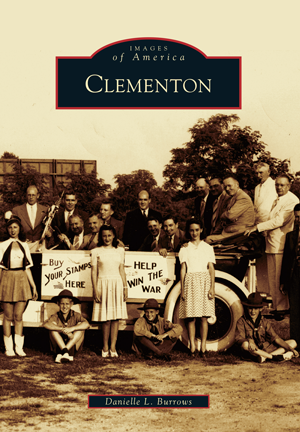 Arcadia Publishing's Images of America: Clementon
