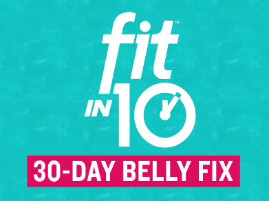 Fit in10: 30-Day Belly Fix