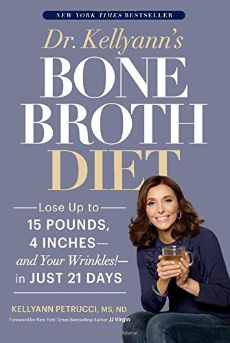 The Bone Broth Diet