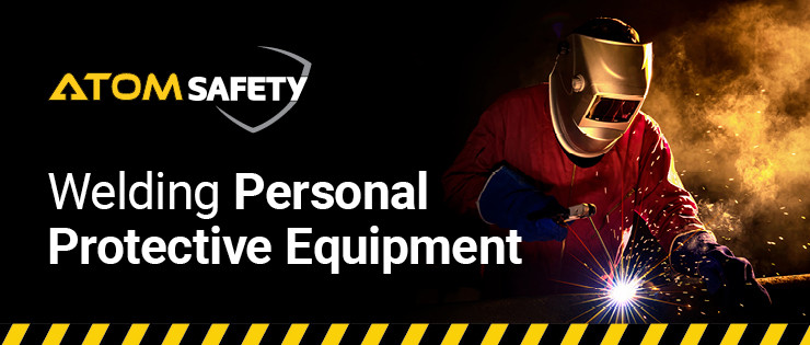 Welding Personal Protective Equipment