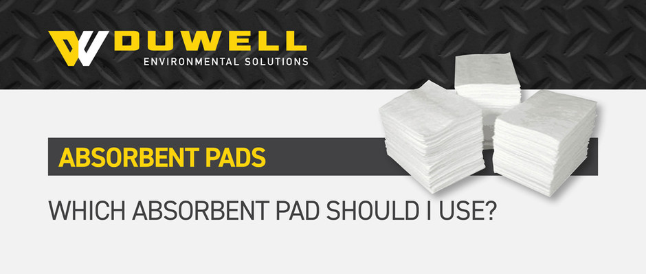 Which Absorbent Pad should I use?