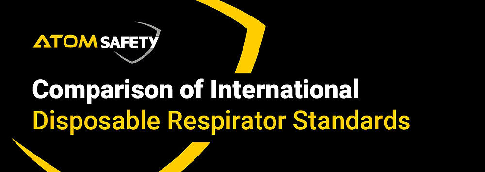 Comparison of International Disposable Respirator Standards