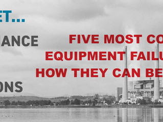 Five Most Common Equipment Failures, and How They Can Be Mitigated
