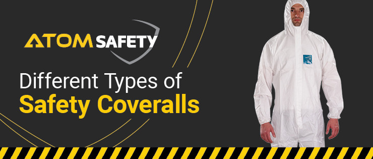 Different Types of Safety Coveralls
