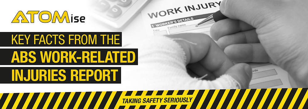 ATOMise ABS Work-related injuries report