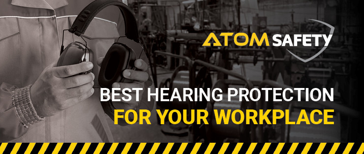 Best Hearing Protection for Your Workplace