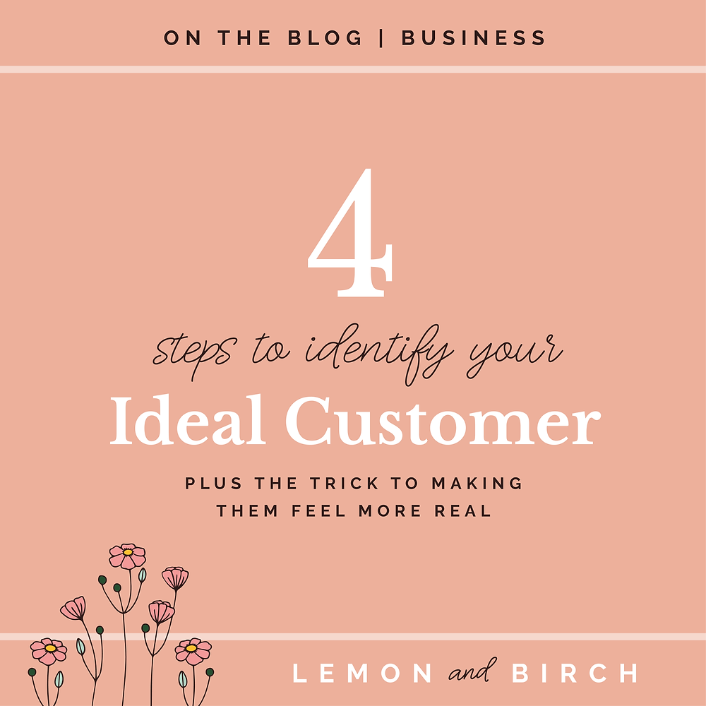 4 Steps to Identify Your Ideal Customer - creating a customer profile
