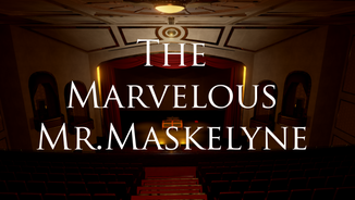 The Marvelous Mr.Maskelyne (PC, 2017)