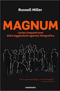Magnum. I primi cinquant'anni della leggendaria agenzia fotografica.