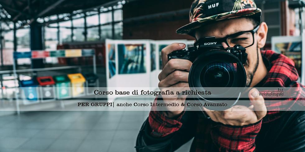 Corso Base di Fotografia | Per Gruppi