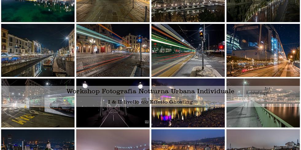 Fotografia Notturna Urbana (I & II livello) Individuale Privato