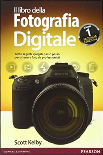 Il libro della fotografia digitale.