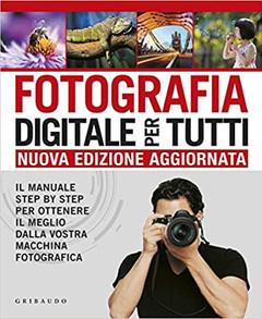 Fotografia digitale per tutti.