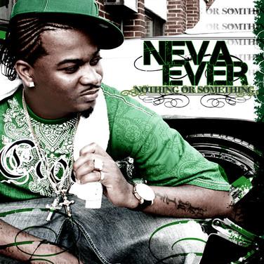 NevaEver - Nothing or Something (Album)