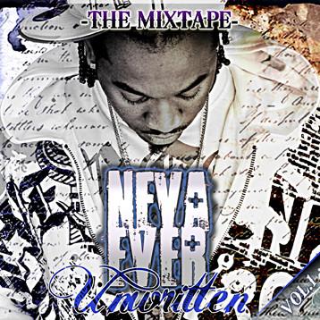 NevaEver - Unwritten (Mixtape)