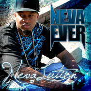 NevaEver - NevaLution (Mixtape)