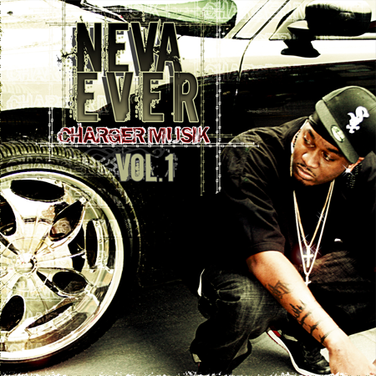 NevaEver - Charger Musik Vol (Mixtape).1