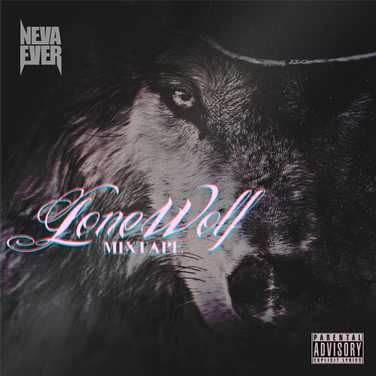 NevaEver - Lonewolf (Mixtape)